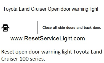 Reset open door indicator light Toyota Land Cruiser 100 series