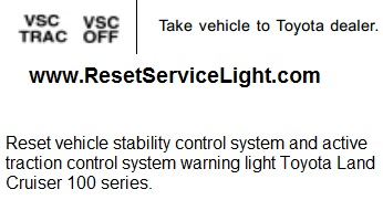 Reset active traction control system warning light Toyota Land Cruiser