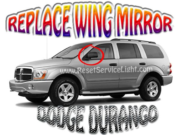 Replace left side mirror on Dodge Durango