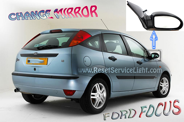 DIY replace glass of the left mirror on Ford Focus Mark I 1998-2005