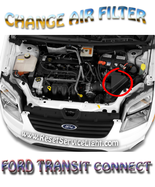 Replace the air filter on Ford Transit Connect