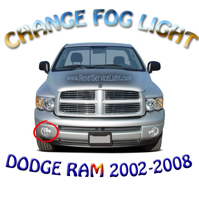 Replace front fog lights on Dodge Ram 1500 2002-2008