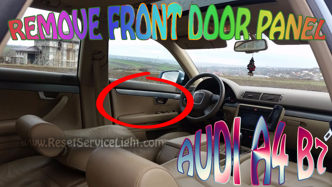 How to take off the front door panel on Audi A4 B7