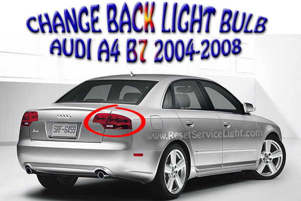 Replace the back light bulb on Audi A4 B7