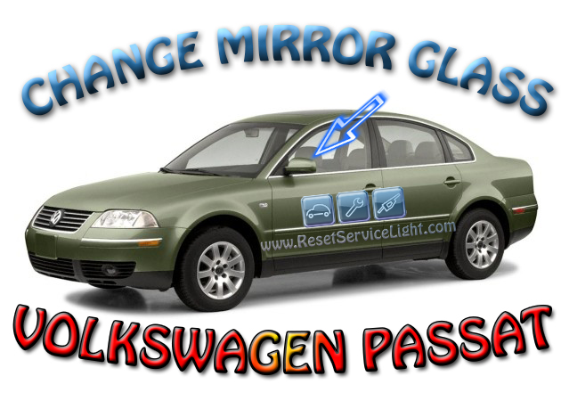 How to replace the glass of the left mirror on Volkswagen Passat 1996-2006