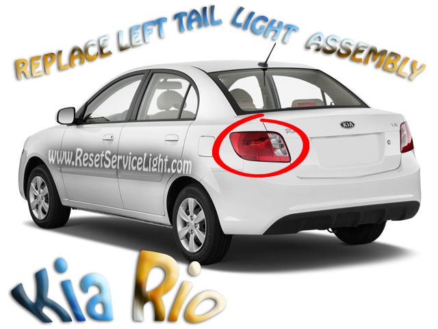 DIY replace Kia Rio 2010 left tail light assembly