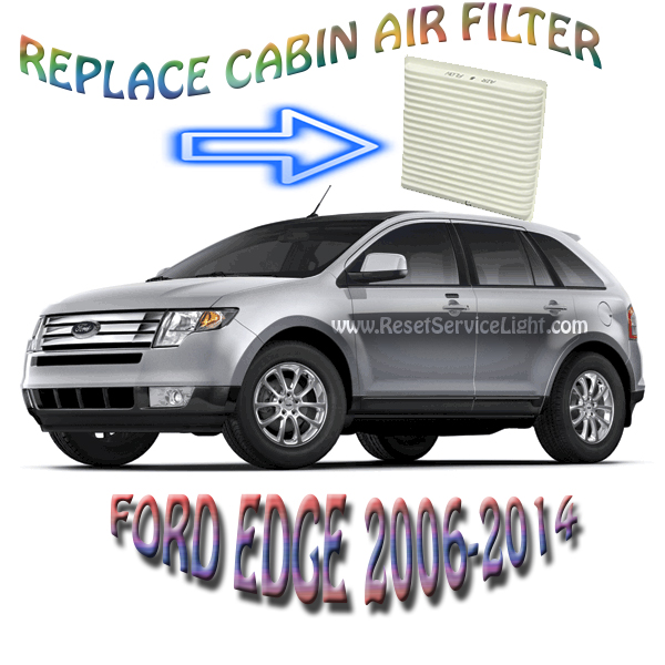 Replace the air cabin filter on Ford Edge 2006-2014