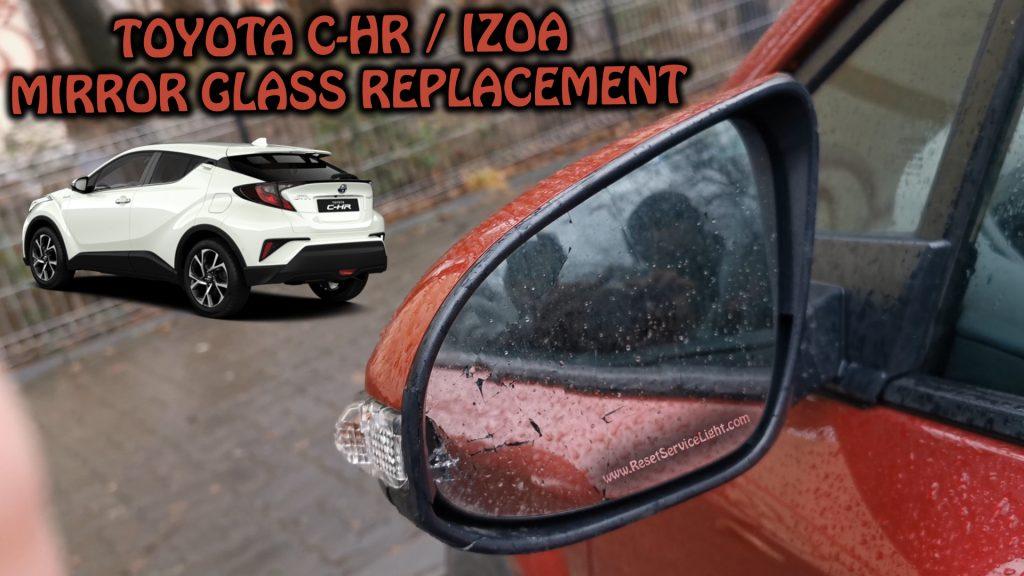 Change mirror glass Toyota CHR C-HR IZOA