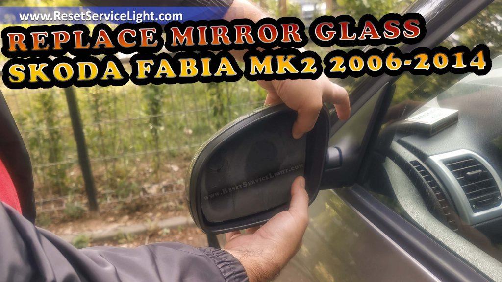Skoda Fabia second generation mirrors